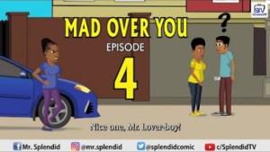 Video (Animation): Splendid TV – Mad Over You Episode 4